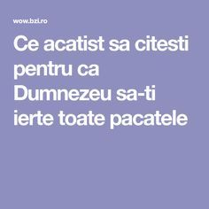 Ce acatist sa citesti pentru ca Dumnezeu sa-ti ierte toate pacatele Home Beauty Tips, Prayer Board, Relaxing Music, Motivational Quotes, Prayers, Calendar, Lose Weight, Spirituality, Facts