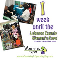 We are now LESS THAN one week from our Lebanon County Women's Expo!! Do you have your tickets yet? #Lebanon