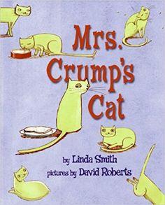 Mrs. Crump's Cat: Linda Smith, David Roberts: 9780064435512: Amazon.com: Books