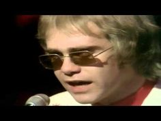 """Elton John ~ """"Your Song"""". His stuff from the 70s was FANTASTIC!! (Pun intended...)"""