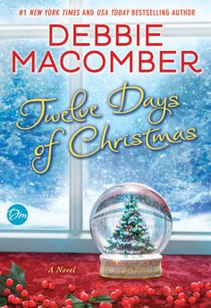Twelve Days of Christmas by Debbie Macomber | PenguinRandomHouse.com  Amazing book I had to share from Penguin Random House