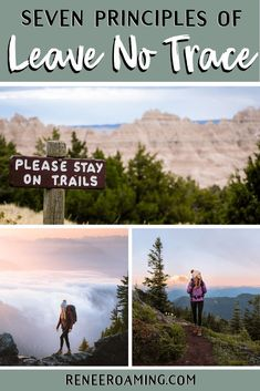 Leave No Trace: The Seven Principles (and Why You Should Care About Them! Backpacking Tips, Hiking Tips, Camping 101, Running Tips, Trail Running, Travel Advice, Travel Guides, Travel Tips, Travel Hacks