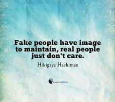 learning-mind.com #learningmind Fake People, Mindfulness Quotes, Don't Care, Learning, Movies, Movie Posters, Image, Phony People, Film Poster
