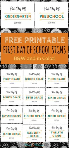 First day of school sign printables free for 2017-2018 school year.