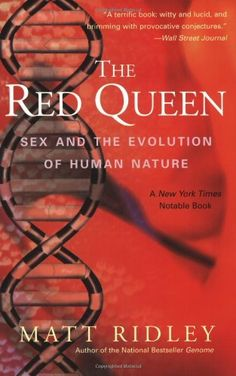 The Red Queen: Sex and the Evolution of Human Nature by Matt Ridley, http://www.amazon.com/dp/0060556579/ref=cm_sw_r_pi_dp_1KMAqb1S0X0BE