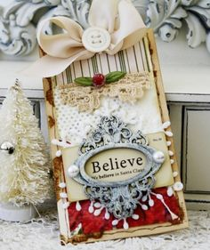 So beautiful! Believe. We believe in Santa Claus. Noel Christmas, Christmas Gift Tags, Xmas Cards, All Things Christmas, Handmade Christmas, Handmade Tags, Paper Tags, Card Tags, Card Kit