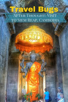 Travel Bugs: After Thought: Visit to Siem Reap, Cambodia