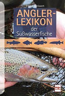 Anglerlexikon Der Susswasserfische Von Frank Weissert Fische