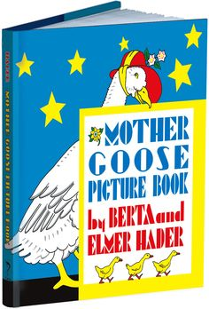MOTHER GOOSE PICTURE BOOK -  by Bert and Elmer Hader - Dover Publications