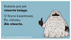 prawdziwa buka Wtf Funny, Hilarious, Little My, Just Smile, Motto, Poems, Funny Quotes, Wisdom, Sayings