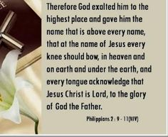 Bible Alive: Phil. 2:9 Wherefore God also hath highly exalted him, and given him a name which is above every na