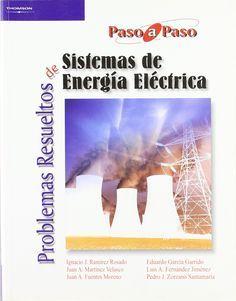 SISTEMAS DE ENERGIA - RESUELTOS https://books.google.cl/books?id=mj13Xk9fR50C&printsec=frontcover&source=gbs_ge_summary_r&cad=0#v=onepage&q&f=false