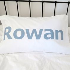 a pillowslip for Rowan