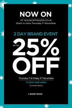 Newsletter 2 Day Brand Event - Up to 25% OFF