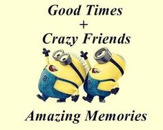 Today Top 54 lol Minions AM, Friday February 2017 PST) - 54 pics - Minion Quotes Best Friend Quotes Funny, Funny True Quotes, Funny Picture Quotes, Bff Quotes, Friendship Quotes, Funny Sayings, Qoutes, Funny Memes, Hilarious