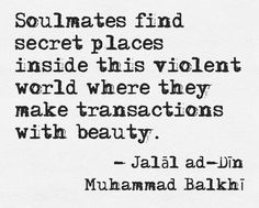 """Soulmates find secret places inside this violent world where they make transactions with beauty."" #Together"