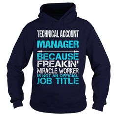 TECHNICAL ACCOUNT MANAGER Only Because Freaking Awesome Is Not An Official Job Title T-Shirts, Hoodies. VIEW DETAIL ==► https://www.sunfrog.com/LifeStyle/TECHNICAL-ACCOUNT-MANAGER-FREAKIN-Navy-Blue-Hoodie.html?id=41382