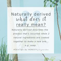 Naturally derived – ever wondered what that means when you see it on a skincare ingredients list? Naturally derived ingredient – huh. Naturally derived skincare ingredients are made when something like coconut oil is reacted with something else to create a new skincare ingredient. You'll see at least a few of these in natural skincare creams as water and oil need ingredients that don't commonly exist in nature to mix them together...