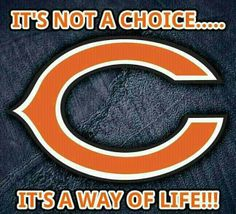 A Way of Life - Chicago Bears