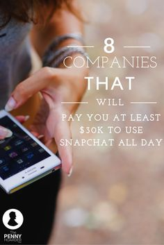 Always snappin'? Want to get paid to do it? Apply for one (or all!) of these Snapchat jobs, and get to work. - The Penny Hoarder http://www.thepennyhoarder.com/8-companies-pay-you-30k-snapchat/