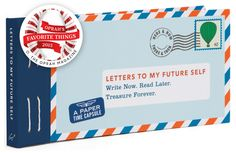 12 Letters to My Future Self: Write Now. Read Later. Treasure Forever.