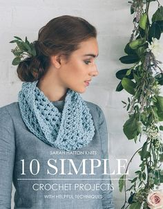 10 Simple Crochet Projects by Sarah Hatton. Discover more Books by Rowan at LoveKnitting. The world's largest range of knitting supplies - we stock patterns, yarn, needles and books from all of your favorite brands. Rowan Knitting, Rowan Yarn, Knitting Books, Crochet Books, Easy Knitting, Knit Crochet, Easy Crochet Patterns, Crochet Designs, Simple Crochet