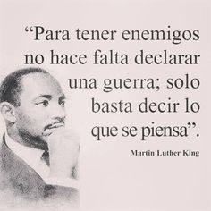 Martin Luther King and how to create a war Wisdom Quotes, Words Quotes, Wise Words, Life Quotes, Sayings, Inspirational Phrases, Motivational Phrases, Martin Luther King, Favorite Quotes