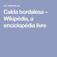 Calda bordalesa – Wikipédia, a enciclopédia livre