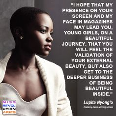 Beautiful words from Lupita Nyong'o. (via our friends at Miss Revolutionaries)