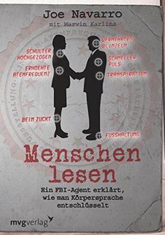 People read: An FBI agent explains how to decode body language Psychology Notes, School Psychology, Psychology Facts, E Mc2, Body Language, Health Education, Leadership, Books To Read, Coaching