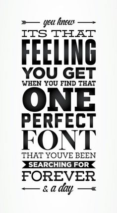 typejoy. I totally know that feeling. It's such a relief when you find that perfect one!