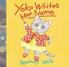 Yoko writes her name by Rosemary Wells. Yoko escribe su nombre.