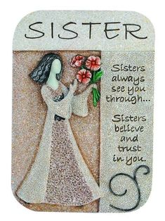Say you care with this Sister Artstone Inspirational Plaque. This intricately carved Artstone Plaque is approximately x in size. Love My Sister, Best Sister, My Best Friend, My Love, Sister Sister, Lil Sis, Sister Poems, Sister Friends, Sister Quotes