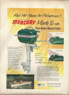 1953 Kiekhaefer Mercury Color Ad- The Mercury Mark 5 Outboard Motor Outboard Boat Motors, Boat Engine, Mercury Outboard, Vintage Boats, Speed Boats, Bobber, Sailing, Fishing, Truck