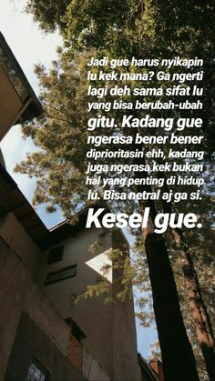 Quotes Rindu, Story Quotes, Tumblr Quotes, People Quotes, Mood Quotes, Qoutes, Funny Quotes, Life Quotes, It Will Be Ok Quotes