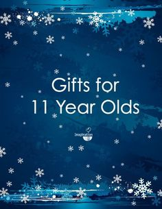 The best list of gifts for 11 year old boys and girls including books, games, toys, and technology.