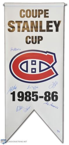 """Montreal Canadiens Signed 1985-86 Stanley Cup Banner (20""""x48"""") Montreal Canadiens, All Team, Canada, Stanley Cup, Best Player, Nhl, Banner, Hockey Stuff, Sports"""