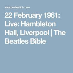22 February 1961: Live: Hambleton Hall, Liverpool | The Beatles Bible