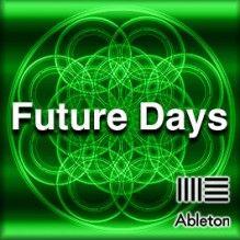 Future Days Future Days, Ableton Live, Templates, Stencils, Vorlage, Models