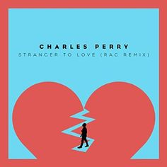 Stranger To Love (RAC Mix) by Charles Perry - http://www.jamspreader.com/2015/09/08/stranger-to-love-rac-mix-by-charles-perry/ -  I love me a strong melody and a throwback to the 70's sound. This one makes me nostalgic for 45rpm singles, shag carpets, and knee socks.  On Spotify:  On YouTube: https://www.youtube.com/watch?v=sL5KsM392wo On Amazon:  On iTunes:   - 70s, blog, charles perry, jam of the day, jamspreader, music, new, RAC Mix, retro, Review, stranger to love