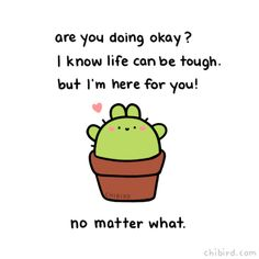 chibird: This bunny cactus is a big supporter of you! It cares… Happy Quotes, Positive Quotes, Motivational Quotes, Funny Quotes, Inspirational Quotes, Cheer Up Quotes Funny, Funny Friends, Hug Quotes, Cute Puns