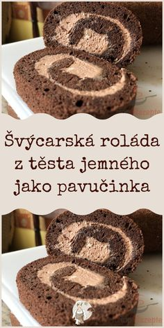 Švýcarská roláda z těsta jemného jako pavučinka Baking Recipes, Cake Recipes, Dessert Recipes, Toffee Bars, Torte Cake, Czech Recipes, Sweet Desserts, Food And Drink, Favorite Recipes