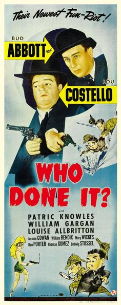 Who Done It? (1942) Old Movie Posters, Classic Movie Posters, Cinema Posters, Movie Poster Art, Classic Movies, Abbott And Costello, Cinema Movies, Comedy Movies, Old Movies