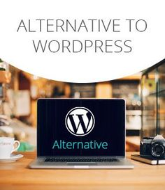Looking for WordPress Alternatives? Here are top 5 website builders choices to help you build websites without knowing code.