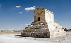 Pasargadae Tomb of Cyrus the Great, the Great King of Persia
