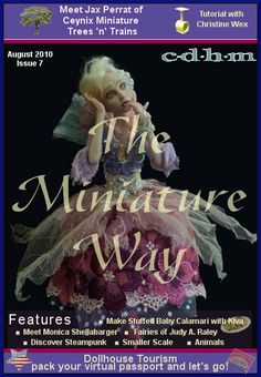 CDHM The Miniature Way magazine, Issue 7, August 2010