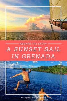 Aboard The Savvy | A Sunset Sail in Grenada | Grenada Travel Tips | The Best of Grenada | What To Do In Grenada | Caribbean Highlights | Grenada Boat Trips | Best Places in Caribbean
