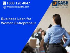 Cash Suvidha offers Small Business Loan for Women Entrepreneurs. #BusinessLoan #LoanforWomen #WomenEntrepreneur #LowROI