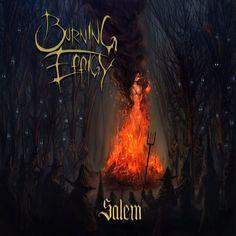 Burning Effigy - Salem (2014) | Melodic Death/Thrash Metal