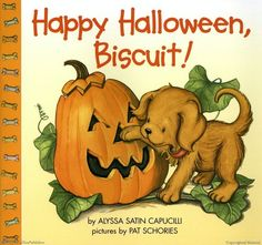 Happy Halloween, Biscuit! by Alyssa Satin Capucilli, Illustrated by Pat Schories. I loved this Biscuit book!!